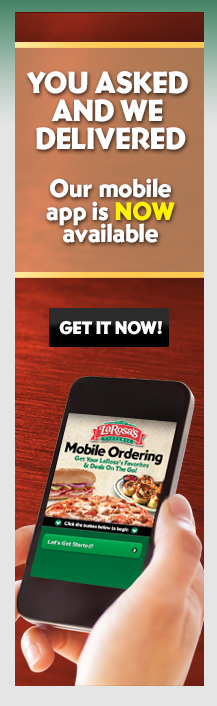 New! Mobile Ordering Is Here! Try It at larosas.com. Order Online!